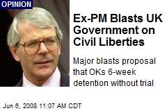 Ex-PM Blasts UK Government on Civil Liberties