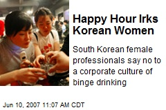 Happy Hour Irks Korean Women