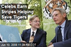 Celebs Earn Stripes Helping Save Tigers