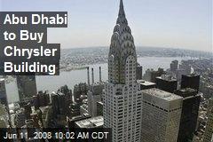 Abu Dhabi to Buy Chrysler Building
