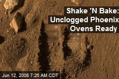 Shake 'N Bake: Unclogged Phoenix Ovens Ready