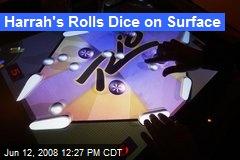 Harrah's Rolls Dice on Surface