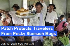 Patch Protects Travelers From Pesky Stomach Bugs