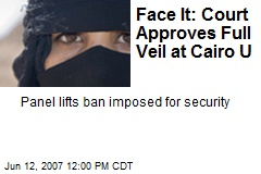 Face It: Court Approves Full Veil at Cairo U