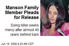 Manson Family Member Pleads for Release