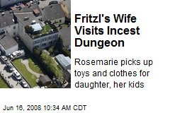 Fritzl's Wife Visits Incest Dungeon