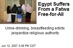 Egypt Suffers From a Fatwa Free-for-All