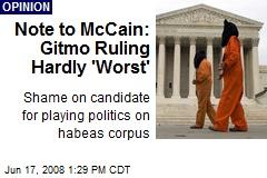 Note to McCain: Gitmo Ruling Hardly 'Worst'
