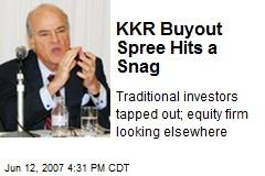 KKR Buyout Spree Hits a Snag