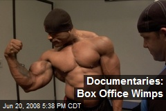 Documentaries: Box Office Wimps