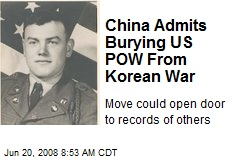 China Admits Burying US POW From Korean War