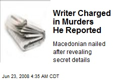 Writer Charged in Murders He Reported