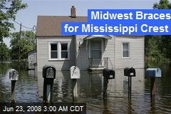 Midwest Braces for Mississippi Crest