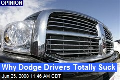 Why Dodge Drivers Totally Suck