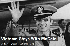 Vietnam Stays With McCain