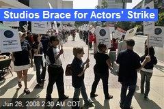 Studios Brace for Actors' Strike