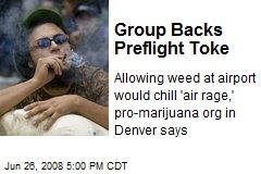Group Backs Preflight Toke