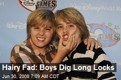 Hairy Fad: Boys Dig Long Locks