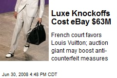 Luxe Knockoffs Cost eBay $63M