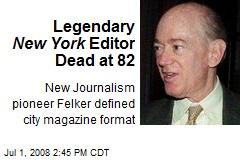 Legendary New York Editor Dead at 82