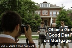 Obama Got 'Good Deal' on Mortgage