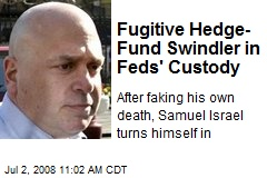 Fugitive Hedge- Fund Swindler in Feds' Custody