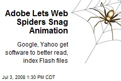 Adobe Lets Web Spiders Snag Animation