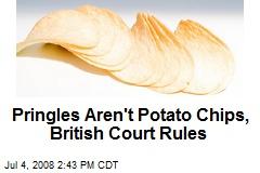 Pringles Aren't Potato Chips, British Court Rules