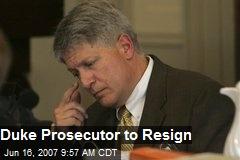 Duke Prosecutor to Resign