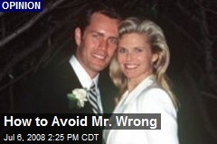 How to Avoid Mr. Wrong