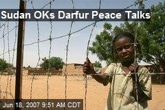 Sudan OKs Darfur Peace Talks