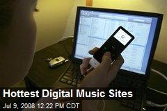 Hottest Digital Music Sites