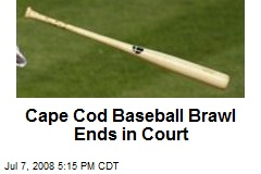 Cape Cod Baseball Brawl Ends in Court