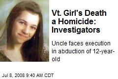 Vt. Girl's Death a Homicide: Investigators