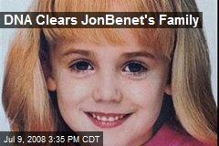 DNA Clears JonBenet's Family