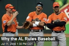 Why the AL Rules Baseball