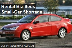 Rental Biz Sees Small-Car Shortage