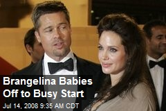 Brangelina Babies Off to Busy Start