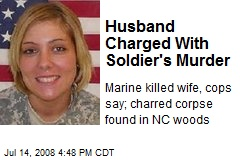 Husband Charged With Soldier's Murder