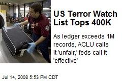 US Terror Watch List Tops 400K