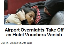 Airport Overnights Take Off as Hotel Vouchers Vanish