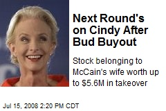 Next Round's on Cindy After Bud Buyout