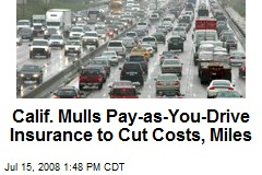 Calif. Mulls Pay-as-You-Drive Insurance to Cut Costs, Miles
