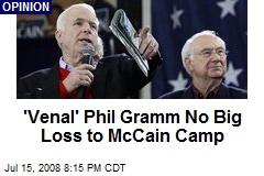 'Venal' Phil Gramm No Big Loss to McCain Camp