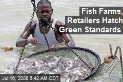 Fish Farms, Retailers Hatch Green Standards