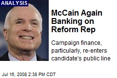 McCain Again Banking on Reform Rep