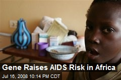 Gene Raises AIDS Risk in Africa