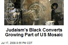 Judaism's Black Converts Growing Part of US Mosaic