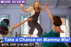 Take a Chance on Mamma Mia!