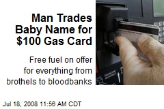 Man Trades Baby Name for $100 Gas Card